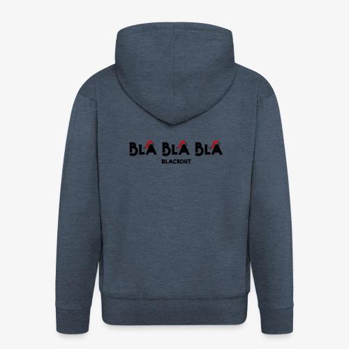 Bla bla bla - Veste à capuche Premium Homme