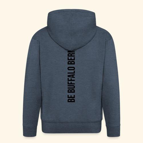 Be Buffalo Bernd! - Männer Premium Kapuzenjacke