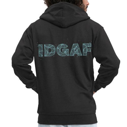 IDGAF - Veste à capuche Premium Homme