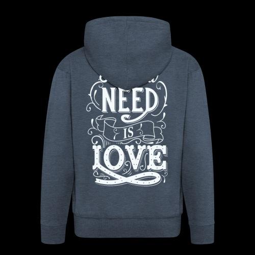 All You Need Is Love - Männer Premium Kapuzenjacke
