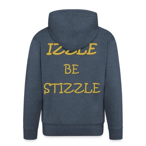izzlebestizzle - Männer Premium Kapuzenjacke