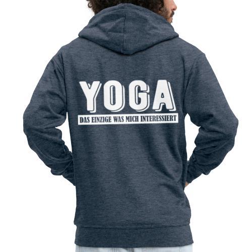 Yoga - das einzige was mich interessiert. - Männer Premium Kapuzenjacke
