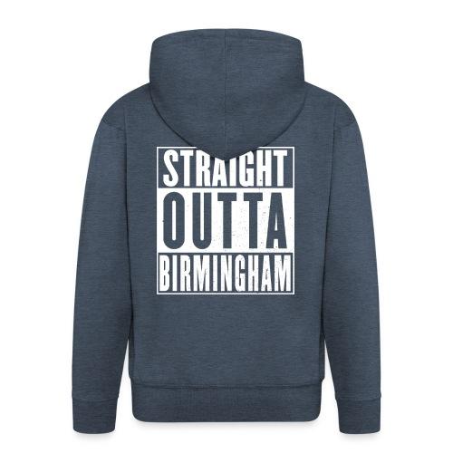 Straight Outta Birmingham - Men's Premium Hooded Jacket