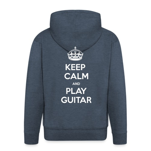 Keep Calm And Play Guitar - Felpa con zip Premium da uomo