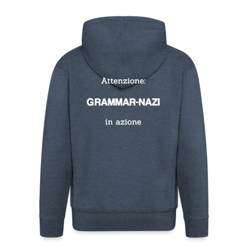 Attenzione: Grammar-nazi in azione - bianco - Felpa con zip Premium da uomo