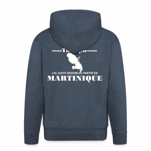 NUL BESOIN DE THERAPIE JUSTE LA MARTINIQUE - Veste à capuche Premium Homme
