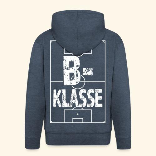 B-Klasse im Fußballfeld - Männer Premium Kapuzenjacke