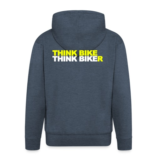 Think Bike Think Biker - Men's Premium Hooded Jacket
