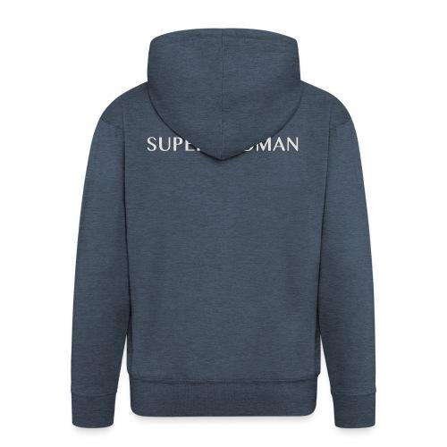 Super_woman - Männer Premium Kapuzenjacke
