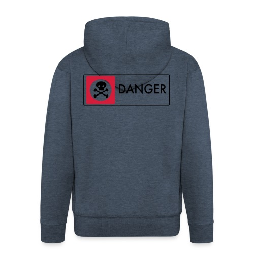 Danger - Men's Premium Hooded Jacket