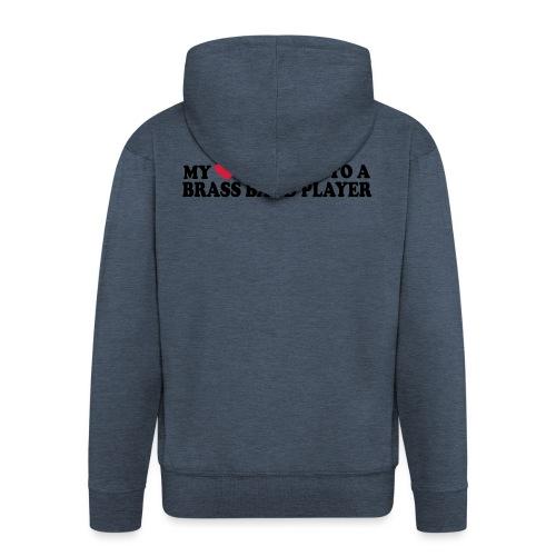 MY HEART BELONGS TO A BRASS BAND PLAYER - Men's Premium Hooded Jacket