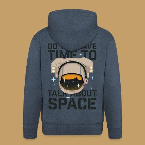 Time for Space - Rozpinana bluza męska z kapturem Premium