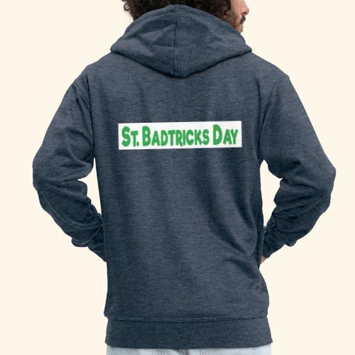 ST BADTRICKS DAY - Men's Premium Hooded Jacket