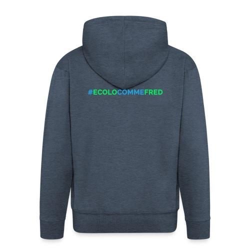 ecolocommefred - Veste à capuche Premium Homme