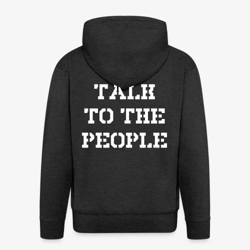 Talk to the people - weiß - Männer Premium Kapuzenjacke
