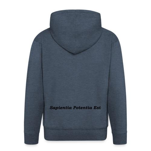 Sapientia Potentia Est - Black - Men's Premium Hooded Jacket