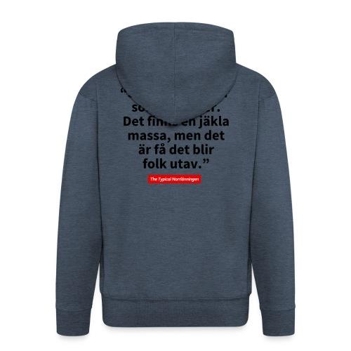 The Typical Stockholmare - Premium-Luvjacka herr