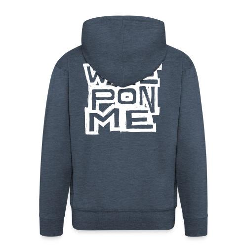 Wine Pon Me [T-Shirt] - Men's Premium Hooded Jacket