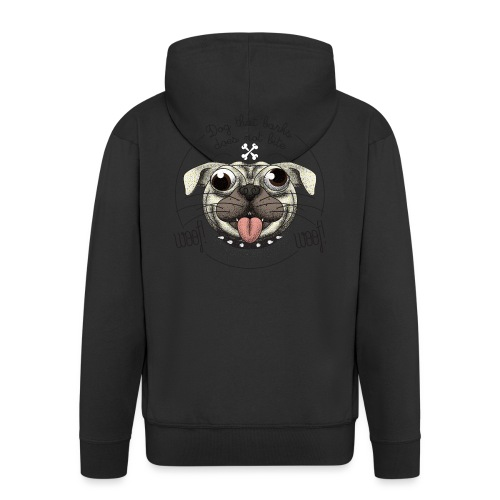 Dog that barks does not bite - Felpa con zip Premium da uomo