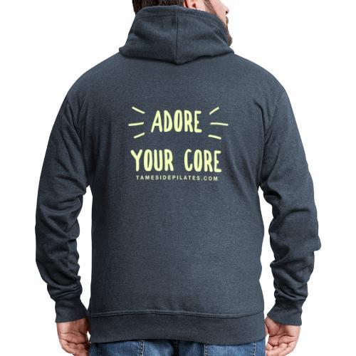 Adore Your Core - Men's Premium Hooded Jacket