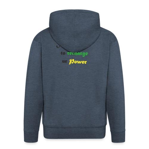 Recharge ur power saying in English - Men's Premium Hooded Jacket