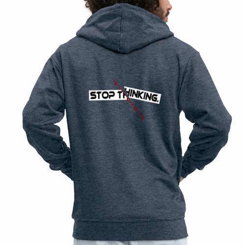 STOP THINKING Denken, blutiger Schnitt, Depression - Männer Premium Kapuzenjacke