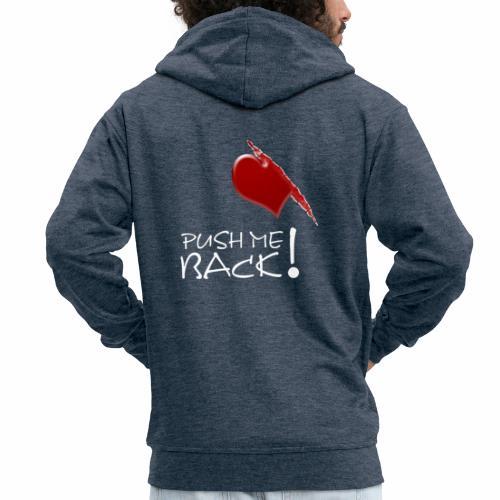 Herzschmerz, Push Me Back, Fake Wunde, Liebe - Männer Premium Kapuzenjacke