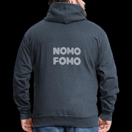 NOMO FOMO - Men's Premium Hooded Jacket