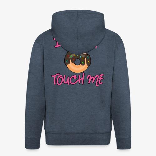 Donut touch me - Männer Premium Kapuzenjacke