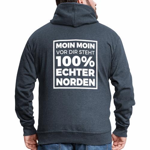Moin Moin - vor dir steht 100% echter Norden - Männer Premium Kapuzenjacke