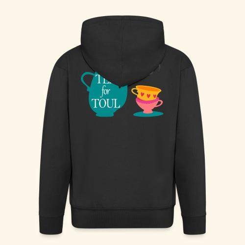 Tea for Toul - Veste à capuche Premium Homme