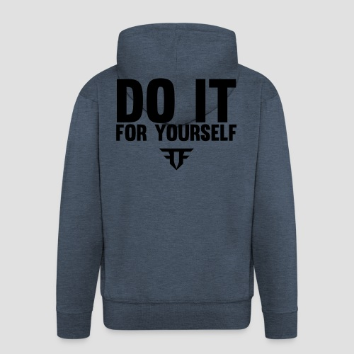 Do It For Yourself - Männer Premium Kapuzenjacke