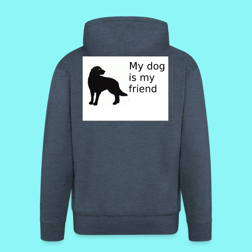 T-Shirt damski My dog is my friend - Rozpinana bluza męska z kapturem Premium