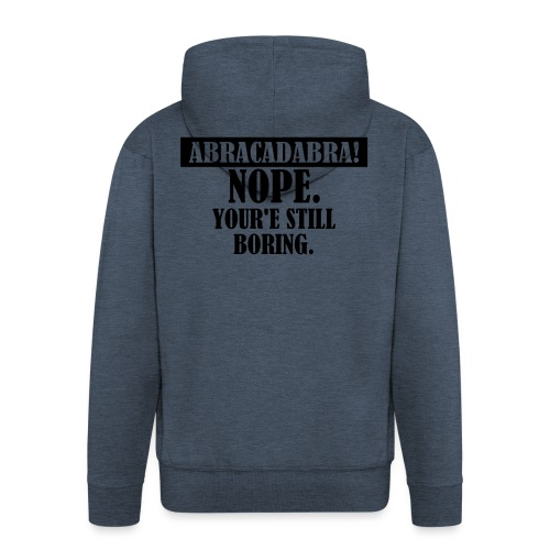Abracadabra, Swag, Yolo, , Keep Calm, Hipster - Männer Premium Kapuzenjacke