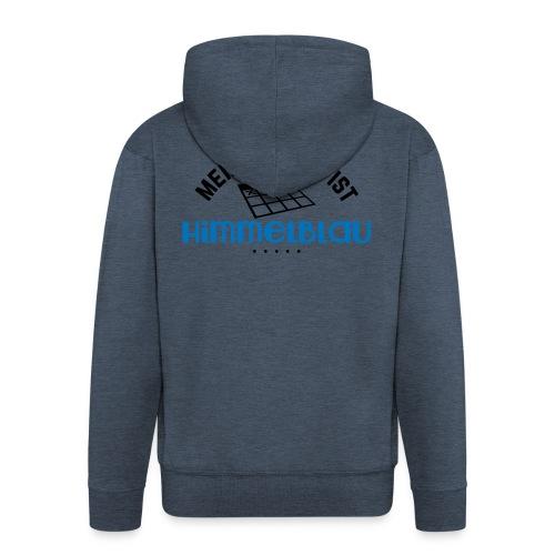 Mein Montag ist himmelblau - Männer Premium Kapuzenjacke