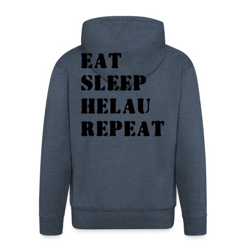 Eat Sleep Repeat - Helau VECTOR - Männer Premium Kapuzenjacke