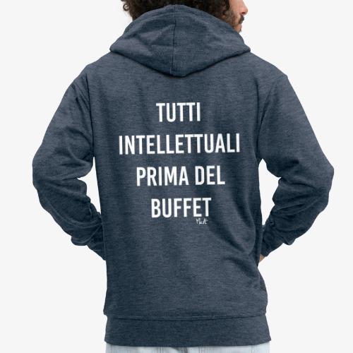 tutti intellettuali prima del buffet - Felpa con zip Premium da uomo