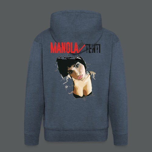 Manola Mi Tenti - Felpa con zip Premium da uomo