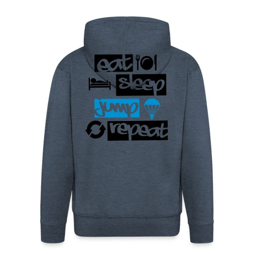 Eat Sleep Jump Repeat - Männer Premium Kapuzenjacke