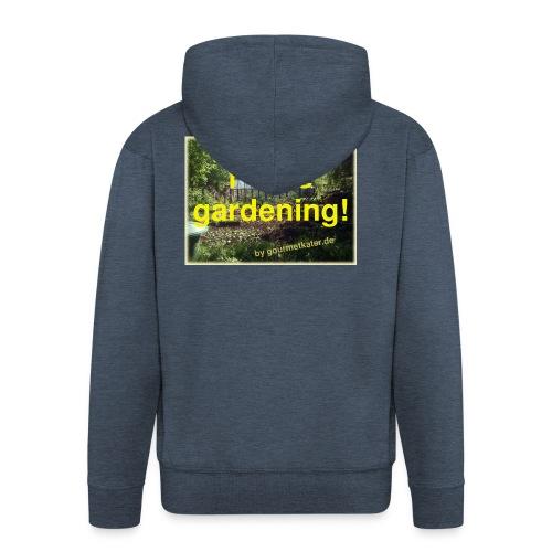 I love gardening - Garten - Männer Premium Kapuzenjacke