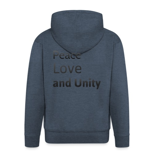 Peace love and unity - Men's Premium Hooded Jacket