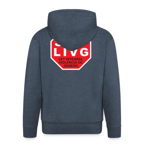 Stop LIVG Ley integral de violencia de Género - Chaqueta con capucha premium hombre