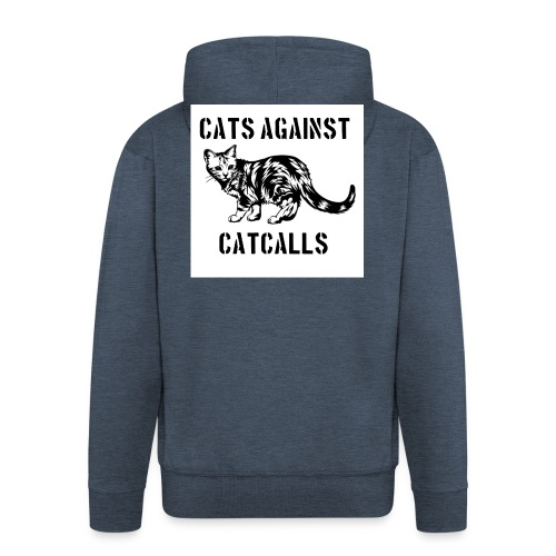 Cats against catcalls - Men's Premium Hooded Jacket