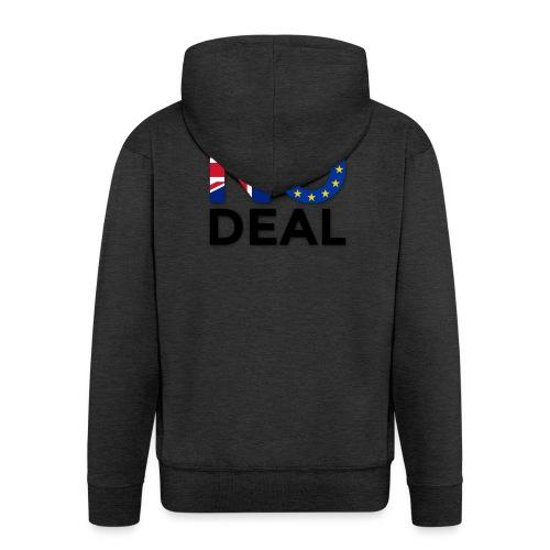 No Deal - Men's Premium Hooded Jacket