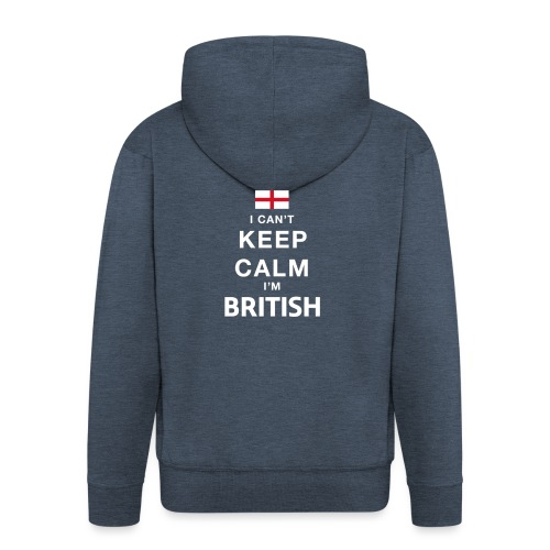 I CAN T KEEP CALM british - Männer Premium Kapuzenjacke