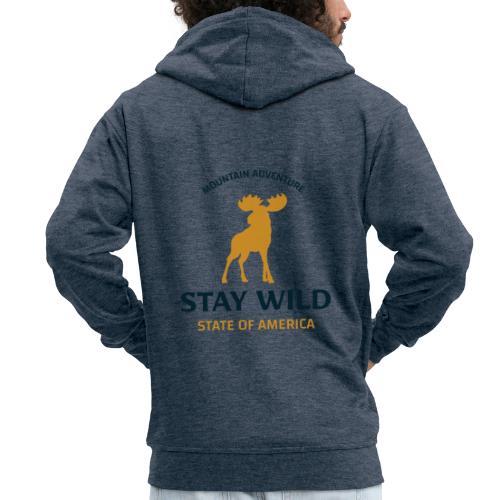 Stay Wild - Männer Premium Kapuzenjacke
