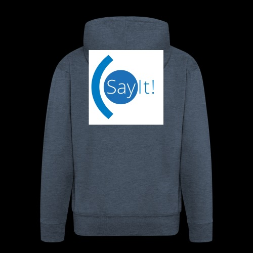 Sayit! - Men's Premium Hooded Jacket