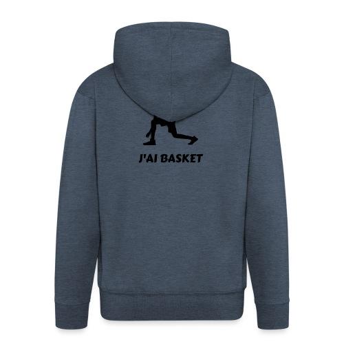t-shirt basket je peux pas j'ai basket - Veste à capuche Premium Homme