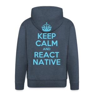 KEEP CALM AND REACT NATIVE SHIRT - Männer Premium Kapuzenjacke