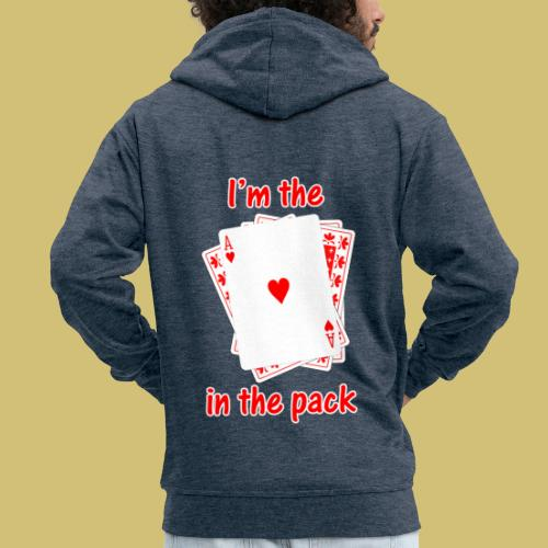 Ace in the Pack - Men's Premium Hooded Jacket
